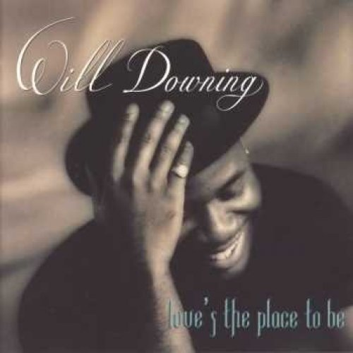 Bild 2: Will Downing, Love's the place to be (1993)