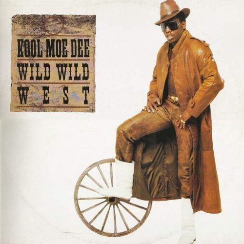 Фото 1: Kool Moe Dee, Wild wild west (Special Ext. Remix, 1988)