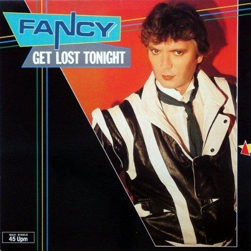Bild 1: Fancy, Get lost tonight (1984)