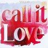 Yello, Call it love (1987)