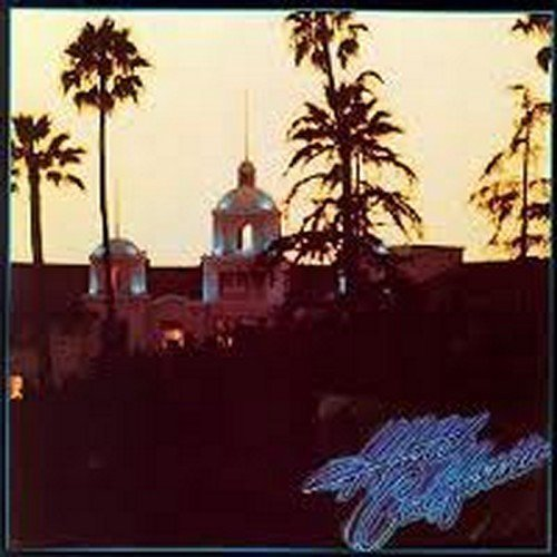 Bild 1: Eagles, Hotel California (1976)