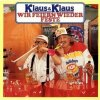 Klaus & Klaus, Wir feiern wieder Feste (1987)