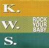 K.W.S, Rock your baby (Thumb a Ride Mix, 1992)