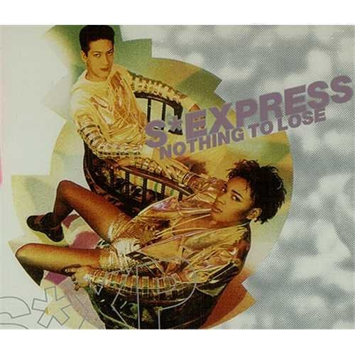 Фото 1: S'Express, Nothing to lose (1990; 3''/5''-case)