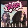 Splash, Joy and pain (1991)