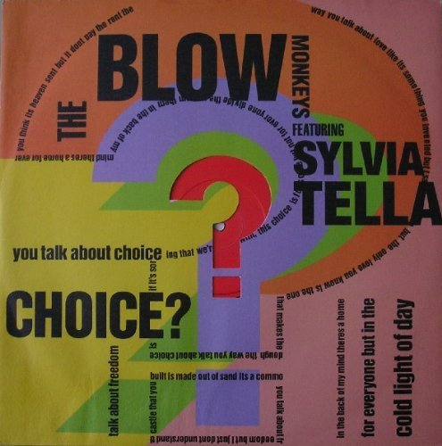 Bild 1: Blow Monkeys, Choice? (1989, feat. Sylvia Tella)