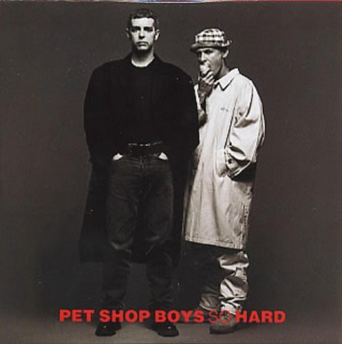 Bild 1: Pet Shop Boys, So hard (1990)