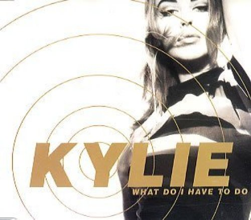 Bild 1: Kylie Minogue, What do I have to do (1991)