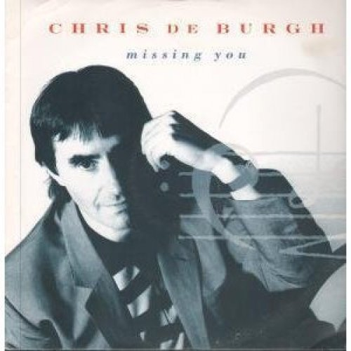 Bild 1: Chris de Burgh, Missing you (1988)