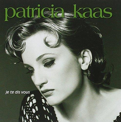 Bild 1: Patricia Kaas, Je te dis vous (1993)