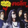 Naked Truth, Fight (1992/93)