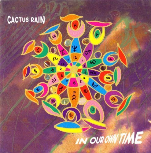 Bild 1: Cactus Rain, In our own time (1991)