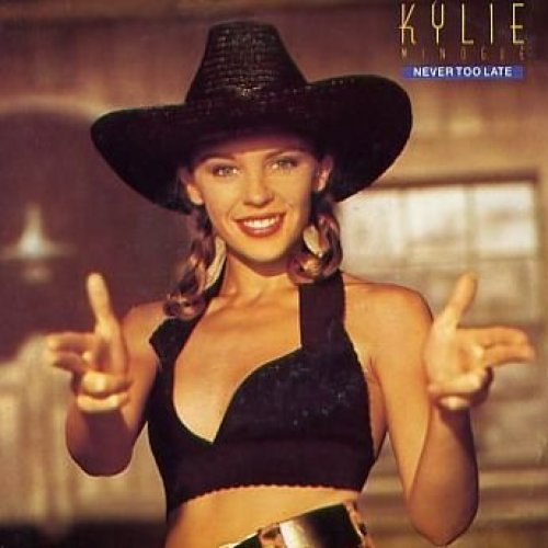 Bild 1: Kylie Minogue, Never too late (1989)