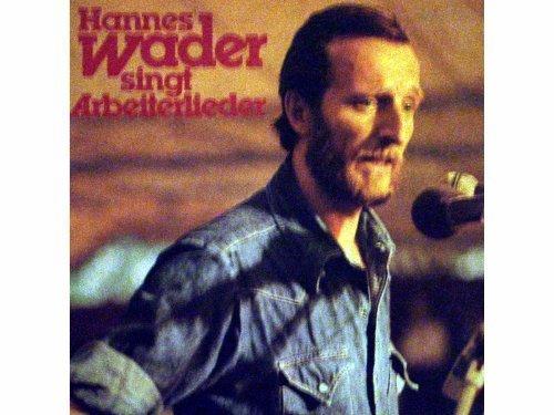 Bild 1: Hannes Wader, Singt Arbeiterlieder (1977)