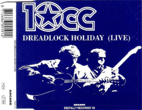Bild 1: 10CC, Dreadlock holiday (live; 2 tracks, 1993, cardsleeve)