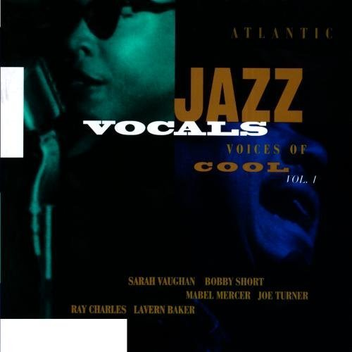 Bild 1: Atlantic Jazz Vocals-Voices of Cool 1 (1946-60/94, Rhino), John Kirby (Orch.), Boyd Raeburn (Orch.), Earl Coleman, Ruth Brown, Sylvia Syms..