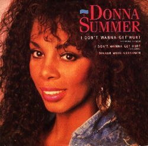 Bild 1: Donna Summer, I don't wanna get hurt (1989)