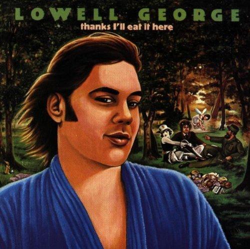 Bild 1: Lowell George, Thank's I'll eat it here (1979)