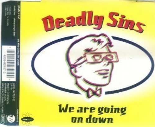 Bild 1: Deadly Sins, We are going on down (1993)