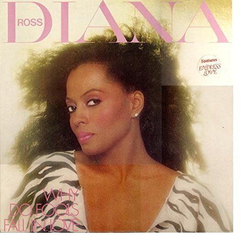 Bild 1: Diana Ross, Why do fools fall in love (1981)