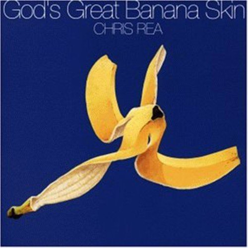Bild 1: Chris Rea, God's great banana skin (1992)