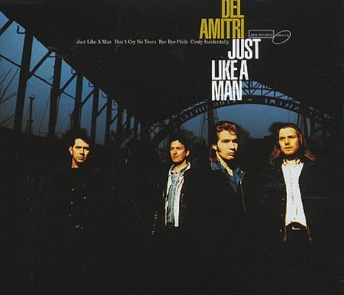 Bild 1: Del Amitri, Just like a man (1992)