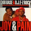Rob Base & DJ E-Z Rock, Joy & pain (World to World Remix)