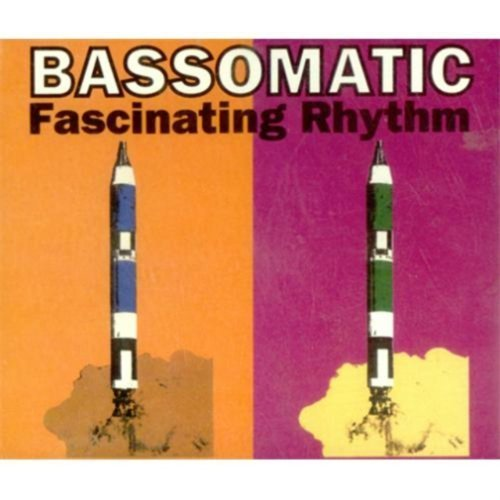 Bild 1: Bassomatic, Fascinating rhythm (1990)