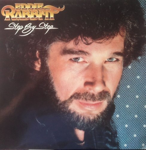 Bild 1: Eddie Rabbitt, Step by step (1981)