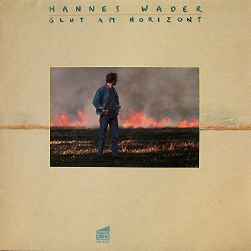 Image 1: Hannes Wader, Glut am Horizont (1985)