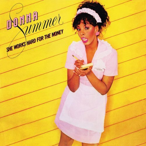 Bild 1: Donna Summer, She works hard for the money (1983)