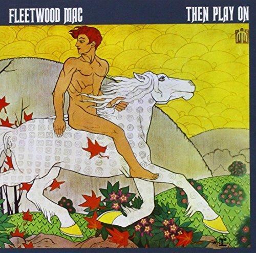 Bild 1: Fleetwood Mac, Then play on (1970)