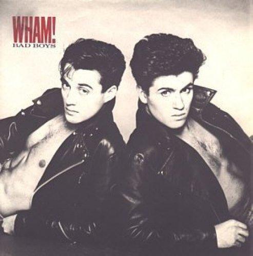 Bild 1: Wham!, Bad boys (1983)