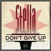Stella, Don't give up (1993)
