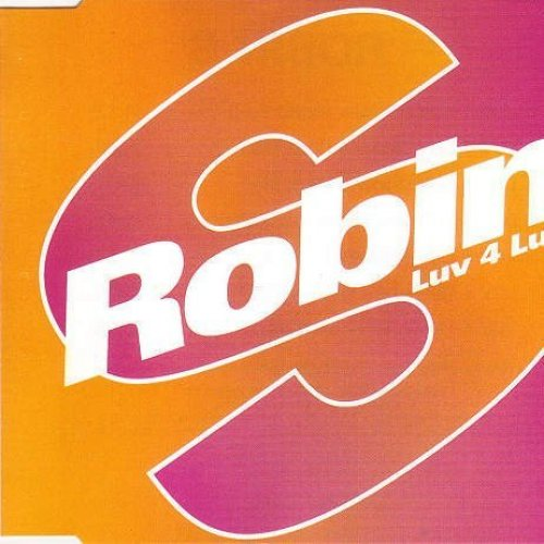 Bild 1: Robin S., Luv 4 luv (1993, #zyx7083)
