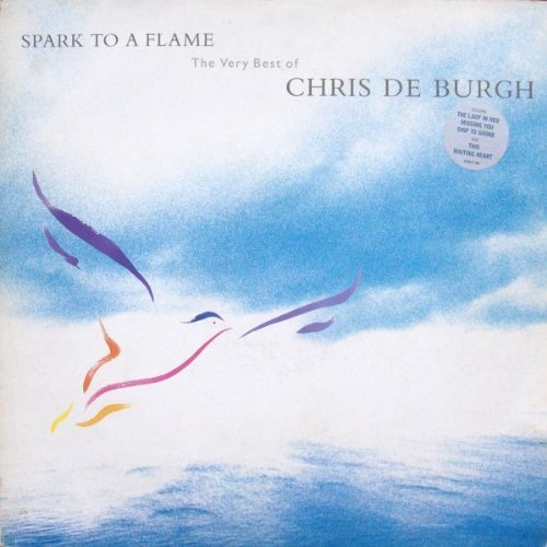 Bild 1: Chris de Burgh, Spark to a flame-The very best of