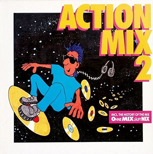 Bild 1: Action Mix 2, Joe Bataan, Instant Funk, New York Rappers, Big Tony..