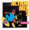 Action Mix 2, Joe Bataan, Instant Funk, New York Rappers, Big Tony..