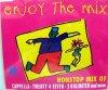 Enjoy the Mix (#zyx7250), Cappella, Twenty 4 Seven, 2 Unlimited, DJ Bobo, Corona..