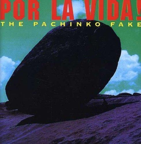 Bild 1: Pachinko Fake, Por la vida! (1993)
