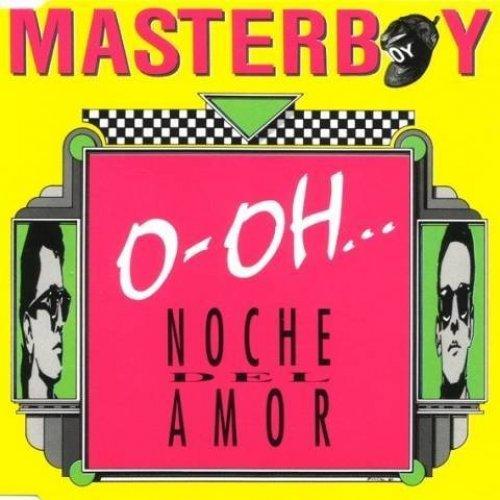 Bild 1: Masterboy, O-oh..noche del amor (1992)