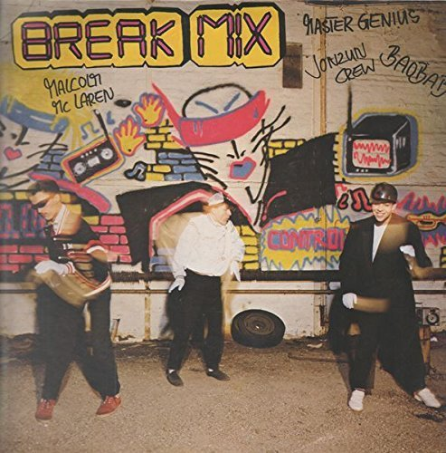 Bild 1: Break Mix (1984), Master Genius, Malcolm McLaren, Indeep, Jonzun Crew..