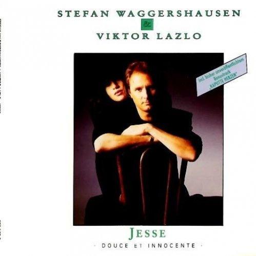 Bild 1: Stefan Waggershausen, Jesse (1990, & Viktor Lazlo)