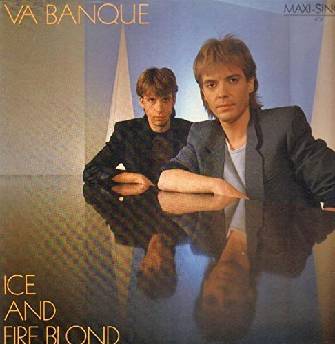Bild 1: Va Banque, Ice and fire blond (1984)