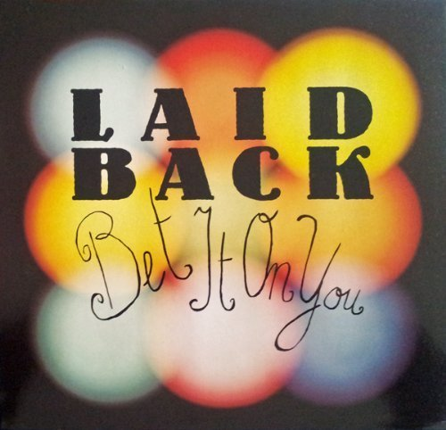 Bild 1: Laid Back, Bet it on you (1990)