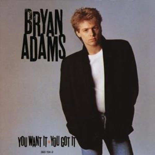 Bild 1: Bryan Adams, You want it, you got it (1981)