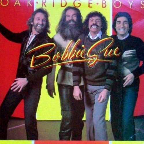 Bild 1: Oak Ridge Boys, Bobbie Sue (1981)