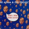 Adam & Eve Project, Auah-I want extra ecstasy (1993)
