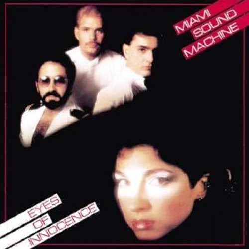 Bild 1: Miami Sound Machine, Eyes of innocence (1984)