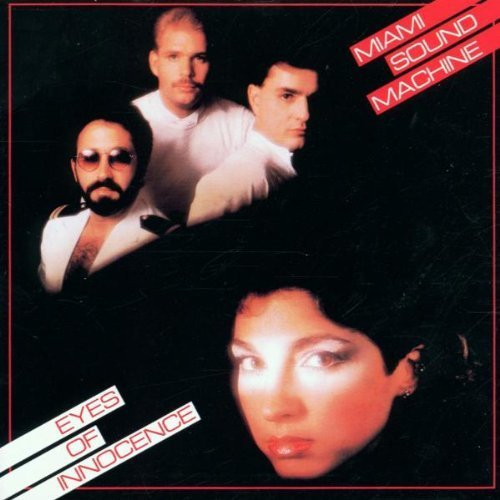 Bild 2: Miami Sound Machine, Eyes of innocence (1984)